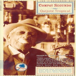 Compay Segundo - Quijote Tropical (Not Rated)