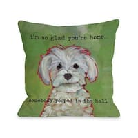 Somebody Pooped 16 or 18 Inch Throw Pillow by Ursula Dodge
