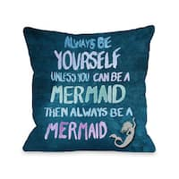 Be A Mermaid - Navy Multi 16 or 18 Inch Throw Pillow by OBC