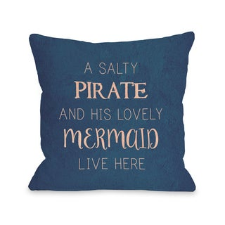Salty Pirate Lovely Mermaid - Blue 16 or 18 Inch Throw Pillow by OBC