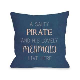 Salty Pirate Lovely Mermaid - Blue 16 or 18 Inch Throw Pillow by OBC (2 options available)