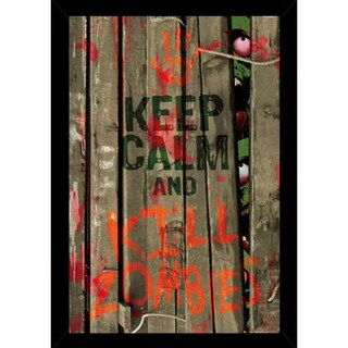 Keep Calm And Kill Zombies With Choice of Frame (24x36)