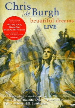 CHRIS DE BURGH - BEAUTIFUL DREAM LIVE