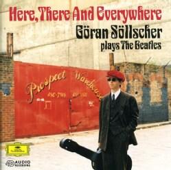 Goran Sollscher - Here There & Everywhere