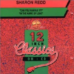 SHARON REDD - CAN YOU HANDLE IT/IN THE NAME OF LOVE