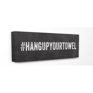 Hashtag Hang Up Your Towel Stretched Canvas Wall Art