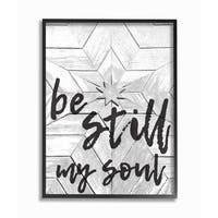 Be Still My Soul Star Typography Framed Giclee Texturized Art