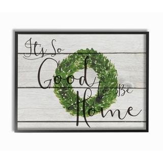 Its So Good To Be Home Boxwood Wreath Framed Giclee Texturized Art