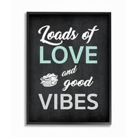 Loads Of Love and Good Vibes Typography Framed Giclee Texturized Art