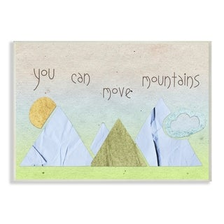 You Can Move Mountains Collage Blue Wall Plaque Art - 10 x 15