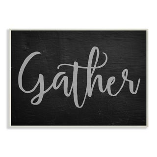 Gather Black and Grey Typography Wall Plaque Art