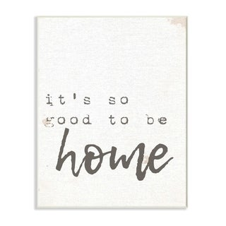 Its So Good To Be Home Typewriter Typography Wall Plaque Art