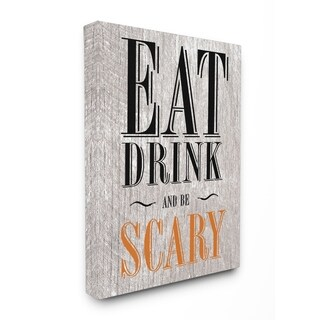 Eat Drink and Be Scary Stretched Canvas Wall Art