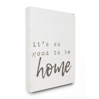 Its So Good To Be Home Typewriter Typography Stretched Canvas Art
