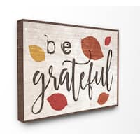 Be Grateful Fall Leaves Typography Stretched Canvas Wall Art