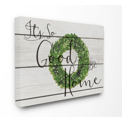 Its So Good To Be Home Boxwood Wreath Stretched Canvas Wall Art