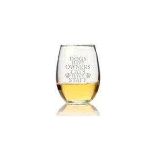 Dogs Have Owners Cats Have Staff Stemless Wine Glass (Set of 4)