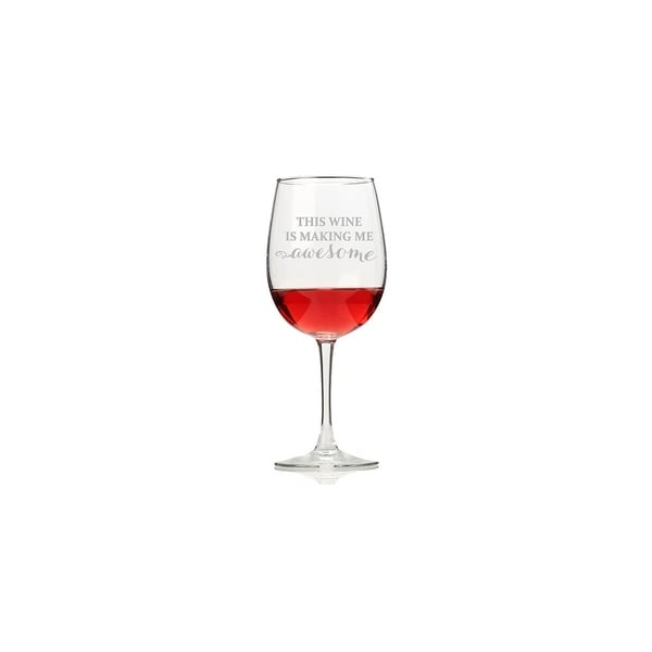 The Wine Is Making Me Awesome Wine Glasses (Set of 4)