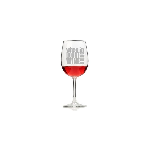 When in Doubt Drink Wine Wine Glasses (Set of 4)