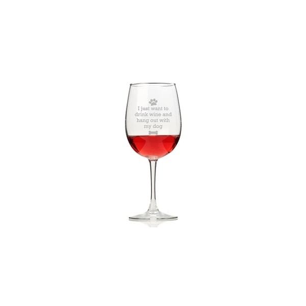 I Drink Wine and Hang Out With My Dog Wine Glasses (Set of 4)