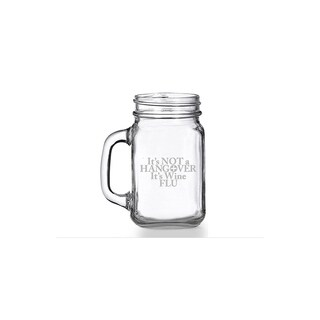 It's Not Hangover It's Wine Flu Mason Jar Mug (Set of 4)