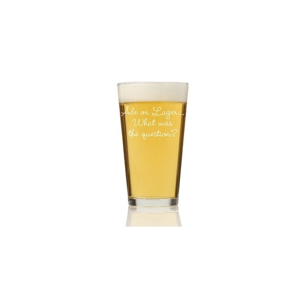 Ale or Lager… What was the Question Pint Glass (Set of 4)