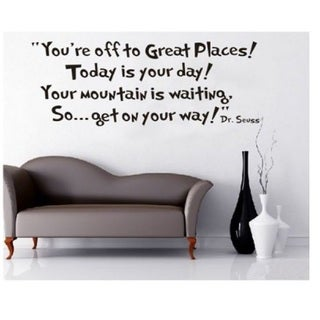 'You're Off To Great Places - Dr. Seuss' Vinyl Wall Decal