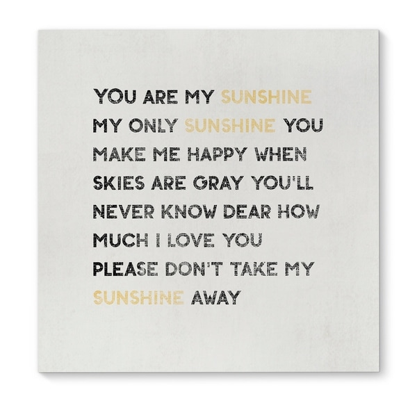 Kavka Designs You Are My Sunshine Black/White/Gold Canvas Art