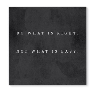 Kavka Designs Do What Is Right Black/White Canvas Art