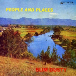 SLIM DUSTY - PEOPLE & PLACES
