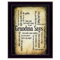 """Grandma Says"" By Susan Boyle, Printed Wall Art, Ready To Hang Framed Poster, Black Frame"