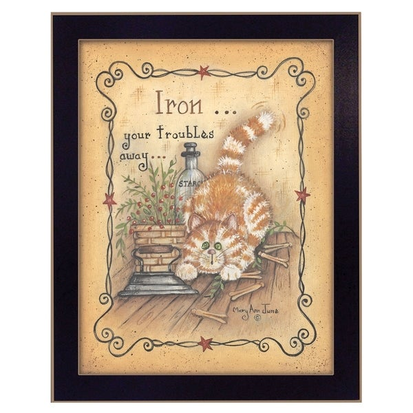 """Iron Your Troubles"" By Mary June, Printed Wall Art, Ready To Hang Framed Poster, Black Frame"