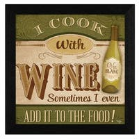 """I Cook with Wine"" By Mollie B., Printed Wall Art, Ready To Hang Framed Poster, Black Frame"