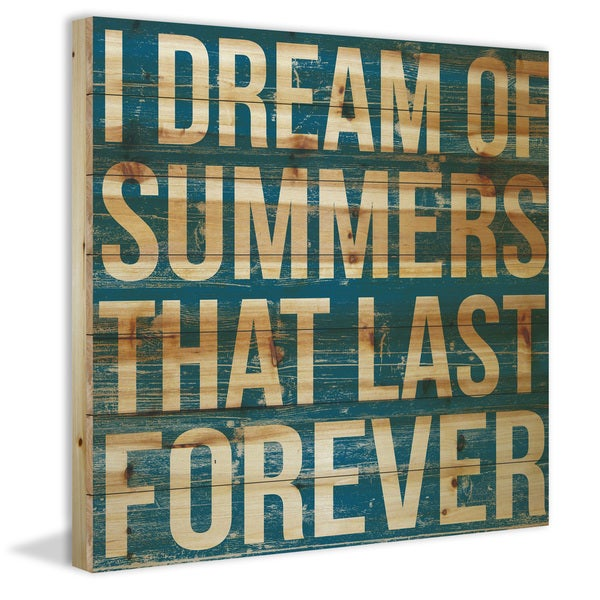 Marmont Hill - Handmade I Dream of Summers Painting Print on Natural Pine Wood