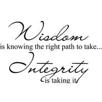 Wisdom is Knowing the Right Path Wall Vinyl