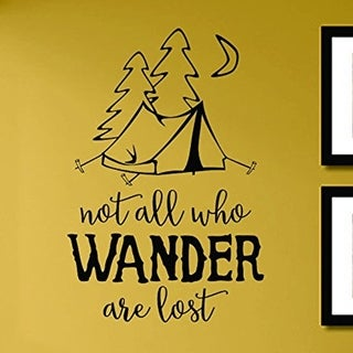 Not All Who Wander Are Lost Wall Viny