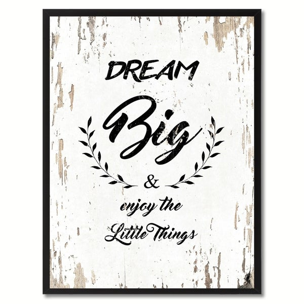 Shop Dream Big & Enjoy The Little Things Inspirational Quote Saying ...