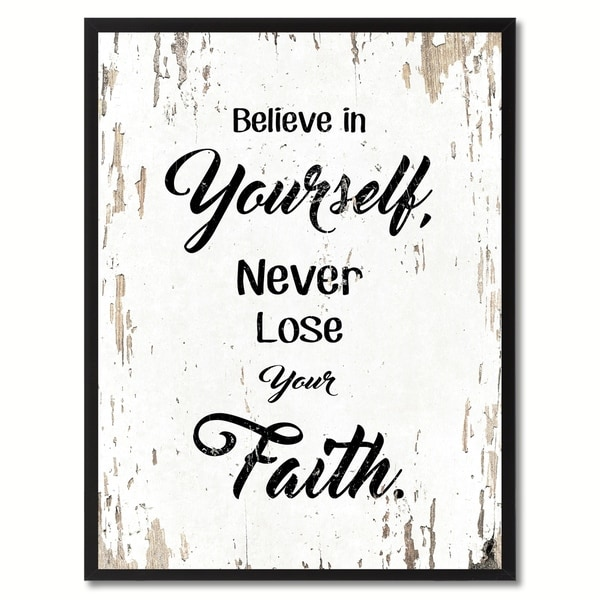 shop believe in yourself never lose your faith inspirational quote