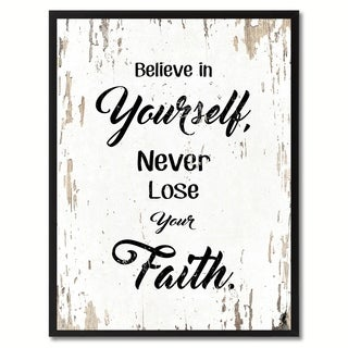 Believe In Yourself Never Lose Your Faith Inspirational Quote Saying Canvas Print Picture Frame Home Decor Wall Art