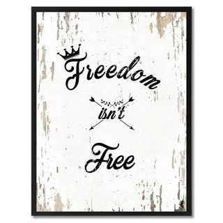 Freedom Isn't Free Inspirational Quote Saying Canvas Print Picture Frame Home Decor Wall Art