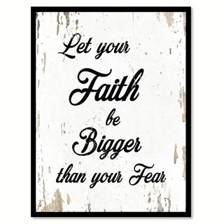 Let Your Faith Be Bigger Than Your Fear Quote Saying Canvas Print Picture Frame Home Decor Wall Art