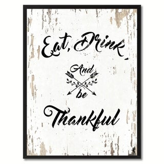Eat Drink & Be Thankful Saying Canvas Print Picture Frame Home Decor Wall Art