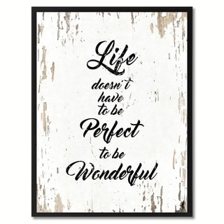 Life Doesn't Have To Be Perfect To Be Wonderful Inspirational Quote Saying Canvas Print Picture Frame Home Decor Wall Art
