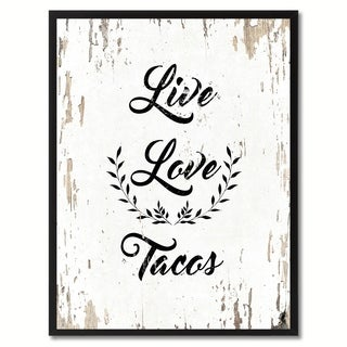 Live Love Tacos Funny Quote Saying Canvas Print Picture Frame Home Decor Wall Art