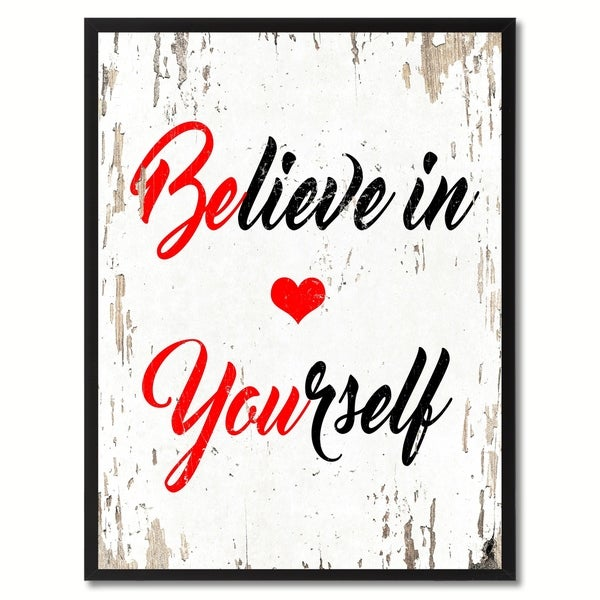 Believe In Yourself Inspirational Quote Saying Canvas Print Picture ...