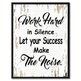 Work Hard In Silence Let Your Success Make The Noise Inspirational Quote Saying Canvas Print Picture Frame Home Decor Wall Art