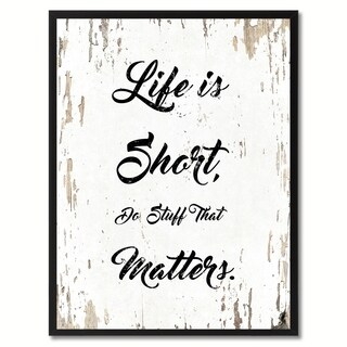Life Is Short Do Stuff That Matters Motivation Quote Saying Canvas Print Picture Frame Home Decor Wall Art