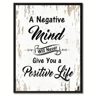 A Negative Mind Will Never Give You A Positive Life Inspirational Quote Saying Canvas Print Picture Frame Home Decor Wall Art