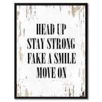 Head Up Stay Strong Fake A Smile Move On Inspirational Quote Saying Canvas Print Picture Frame Home Decor Wall Art