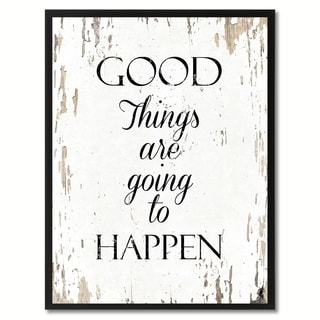 Good Things Are Going To Happen Motivation Quote Saying Canvas Print Picture Frame Home Decor Wall Art